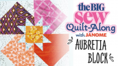 The Big Sew Quilt-Along - Aubretia Block