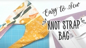 Easy Knot Strap Bag