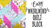 Easy Whirlwind Quilt Block