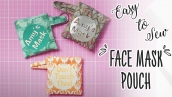 Simple To Sew Facemask Pouch