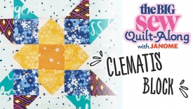 The Big Sew Quilt-Along - Clematis Block