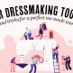 Your Dressmaking Toolkit: Tips and Tricks for a Perfect Me-Made Wardrobe