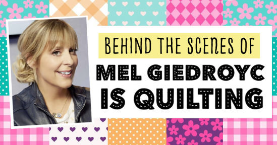 Behind the Scenes of Mel Giedroyc is Quilting