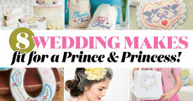 8 Romantic Wedding Makes Fit for a Prince and Princess!