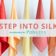 Step Into Silk