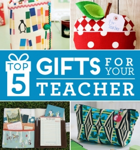 Top 5 Gifts To Give Your Teacher