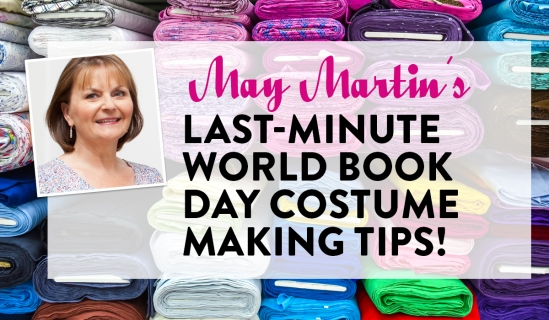 May Martin's Last-minute World Book Day Costume Making Tips!