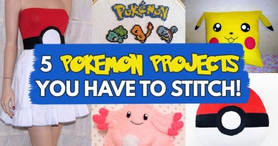 5 Pokemon Pojects You Have To Stitch - Sewing Blog - Sew Magazine