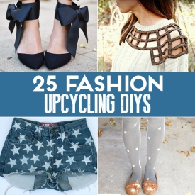 25 Quick And Easy Fashion Upcycling DIYs