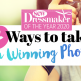 7 Ways to Take a Winning Photo