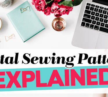 Digital Sewing Patterns EXPLAINED