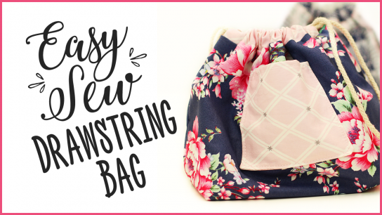 How To Sew A Drawstring Bag – Easy Sewing Tutorial