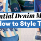 Essential Denim Makes and How to Style Them