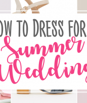 Here's how to Dress for a Summer Wedding