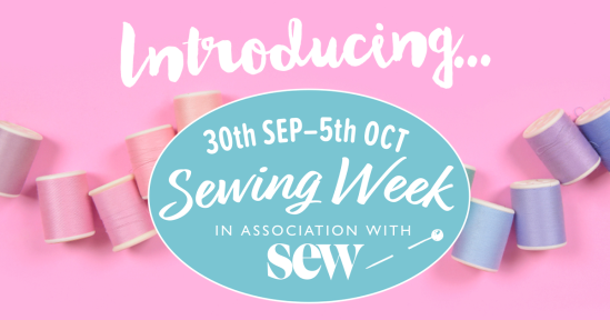 Sew Magazine Sewing Week UK 2019