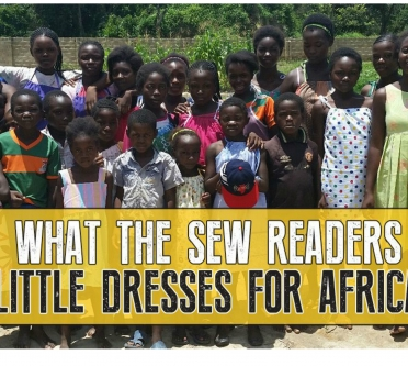 WOW! What the Sew readers made for Little Dresses for Africa