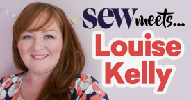 Sew Meets Louise Kelly