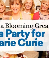 Throw a Blooming Great Tea Party for Marie Curie
