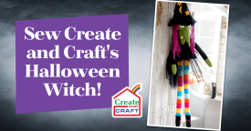 Sew Create and Craft's Halloween Witch!