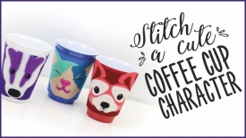 Stitch a Cute Coffee Cup Character!