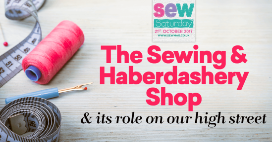 The Sewing & Haberdashery Shop & its Role on our High Street
