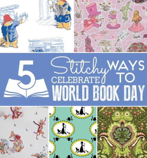 5 Stitchy Ways to Celebrate World Book Day