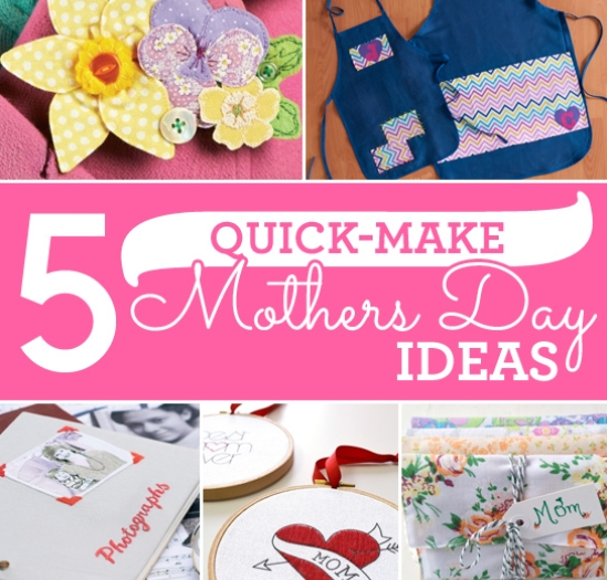 5 Quick Make Mother's Day Ideas