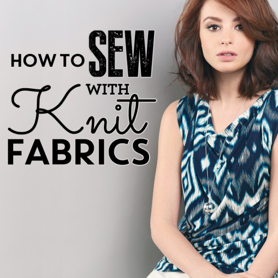 How to sew with knit fabrics