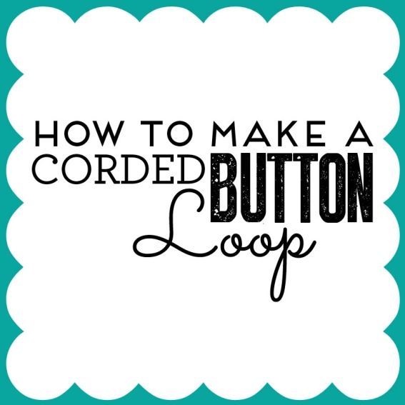 How to make a corded button loop