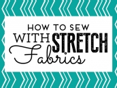 How to sew with stretch fabrics