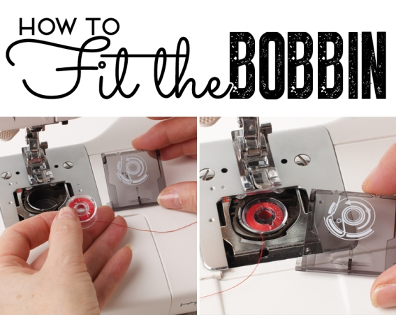 How to fit the bobbin