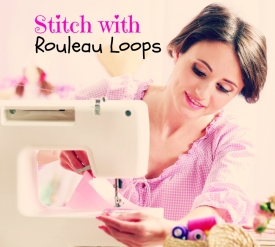 Stitch with Rouleau Loops