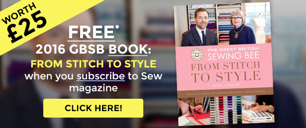Subscribe today for your free Great British Sewing Bee book and fabric